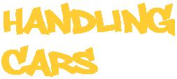 HANDLING CARS